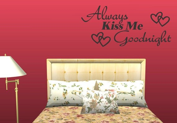Always Kiss Me Goodnight Vinyl Wall Quote Home Decor Sticker