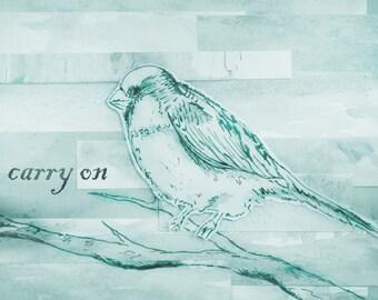 Carry On, Bird Digital Art Print