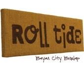 Bama Roll Tide Burlap Sign