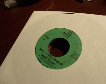 Robert Knight - Isn't It Lonely Together / We'd Better Stop - Elf 90019 Vinyl 45 Record