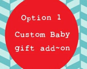 Option 1: Customizable add on - 2 burp cloths, 2 pacifier clips