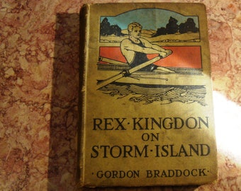 Vintage Book, Rex Kingdon on Storm Island by Gordon Braddock