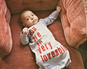 You Are So Very Loveable, Baby Sleep Sack / American Apparel / Bodysuit