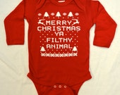 Baby Long Sleeve Bodysuit Creeper: RED Merry Christmas Ya Filthy Animal Ugly Sweater Contest All Sizes Newborn-6 mth-12 mth-18 mth