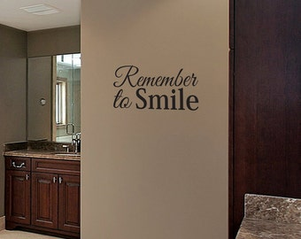 Remember to Smile - Wall Decal