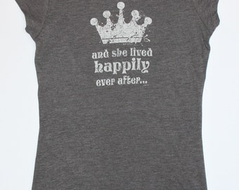 "Grey/Charcoal   ""Crown"" Shirt - ""And She Lived Happily Ever After"" - Bling"
