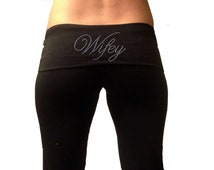 Wifey Yoga Pants . Custom Wifey Black Fold Over Yoga Pants . Bridal Yoga Pants . Wifey Sweatpants .  Gift for Wife . Honeymoon Apparel
