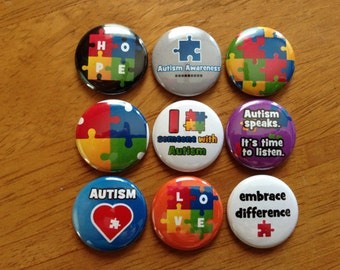 Autism Awareness Set of 9 - Buttons Pinback Buttons 1 inch