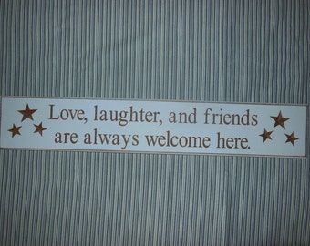 Love, Laughter and Friends - 30 x 6 Wall Sign