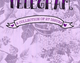 Telegram: A Collection of 27 Issues - book - zine anthology by Maranda Elizabeth