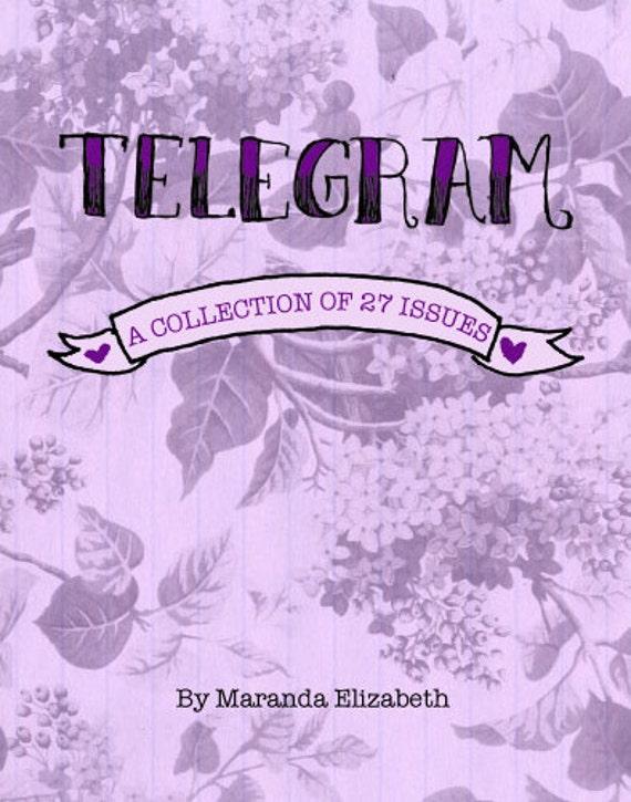 Telegram: A Collection of 27 Issues - book - zine anthology by Maranda Elizabeth