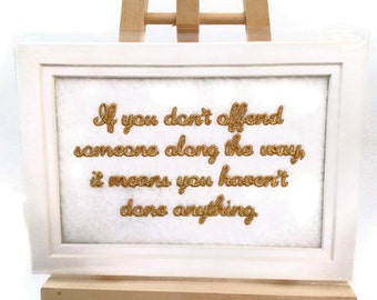 "Offend Someone Embroidery Matted 5"" x 7"" - Ready to Ship"