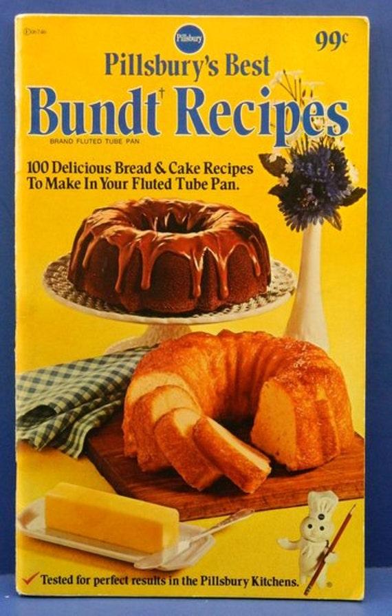 Pillsbury S Best Bundt Recipes 1974 Cookbook 100 Recipes