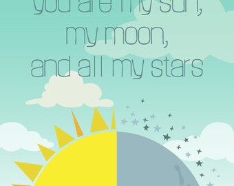 Nursery Quote - You are my sun, my moon and all my stars by EE Cummings - Nursery Prints, Art Print, mint, yellow and grey, Word art print
