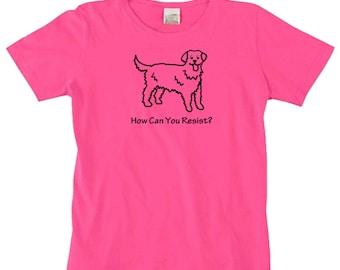 Golden Retriever Dog How Can You Resist TShirt