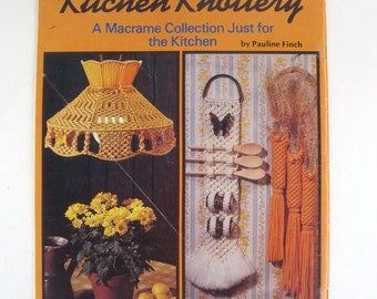 Retro Macrame Pattern Book -  Macrame for the Kitchen - Kitchen Knottery