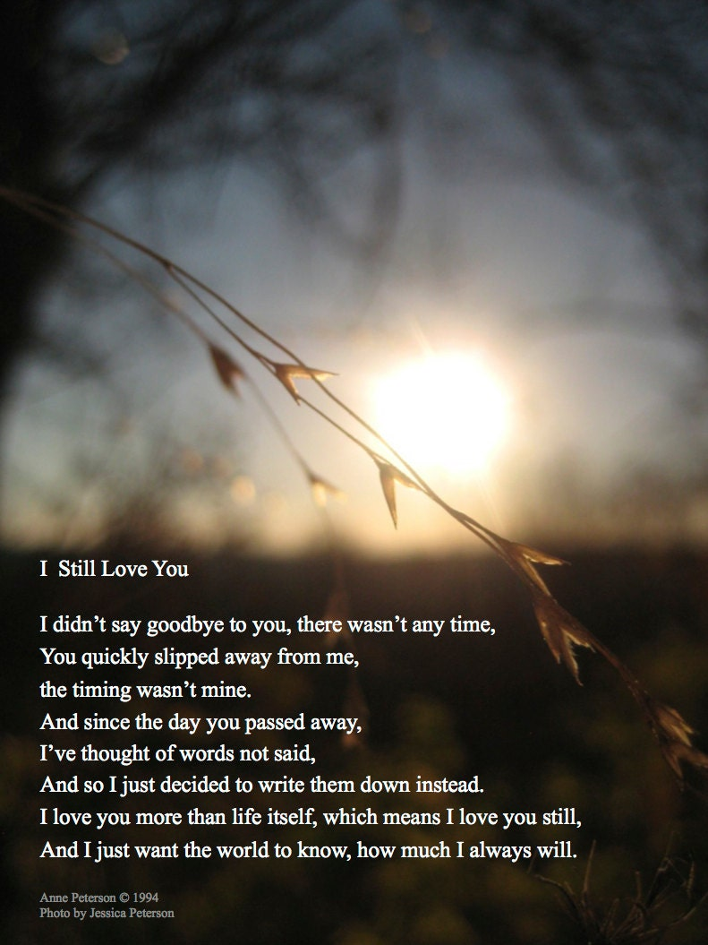 8x10 I Still Love You Memorial Poem By Annepetersonpoetry