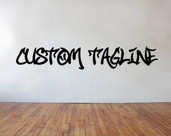 FREE SHIPPING Graffiti Art Create your own Tag Wall Decal Custom Size and Color