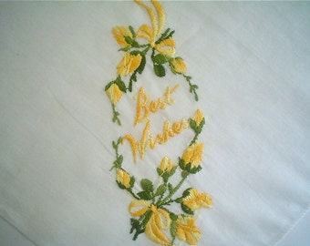 Vintage Hankie with Best Wishes and Yellow Rosebuds Embroidered Handkerchief