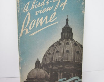 Vintage 1944 A Birds Eye View of Rome