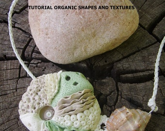 Polymer Clay Tutorial Organic Shapes and textures