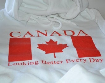 Canada sweatshirt - Canada Looking Better Every Day - Hoodies - Canadian Sellers