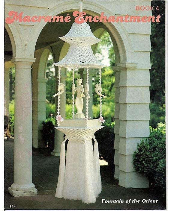 Macrame Enchantment Macrame Pattern Book 4