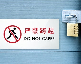 Funny Sign. Do not Enter Sign. Keep Out Sign. Man Cave Sign. Chinglish Sign. Do Not Caper