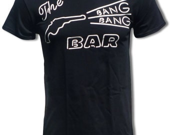 Bang Bang Bar T Shirt - Graphic Tees For Men, Women & Children