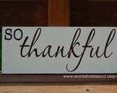 So THANKFUL Thanksgiving Sign Typography Scripture Subway Art  Wooden Sign