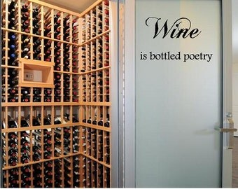 Wine is bottled poetry Vinyl Wall Decal lettering graphic art-Kitchen wall decal-Wall Words-Wall lettering