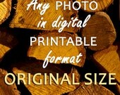 Any Fine Art Photography in Digital Printable format - Original Size (Full Resolution)