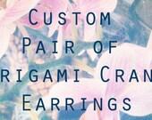 Custom Pair Of Origami Earrings