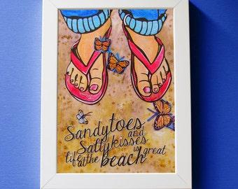 Beach Decor. Flip Flop Art Print - Coastal Art - 5x7 Original Art , Sandy Toes and Salty Kisses - Happy Woman on the Beach, Feet in Sand