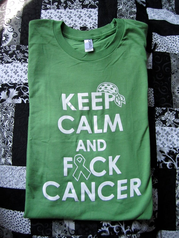 Keep Calm and Fuck Cancer - Leaf Green Unisex Canvas Jersey T-shirt, fundraising for a cause - Non Hodgkin's Lymphoma