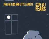 LOAf Magazine: issue 1, for big kids and little adults.