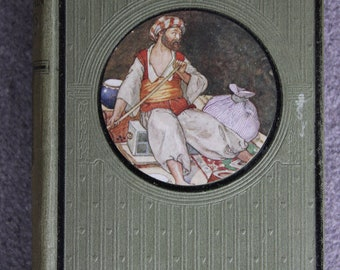 Aranian Nights Entertainments, 1920 vintage book staring Aladdin, Ali Baba and Sindbad