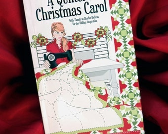 A Quilter's Christmas Carol Gift Book | Gift for Quilter | Stocking Stuffer for Quilter | Quilt Guild Secret Santa Gift | Soft Cover