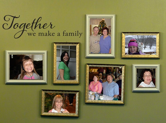 Together we make a Family Decal - Family Wall Decor - Together Decal - Small