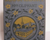 A HOUSE IN BLOOMSBURY by Mrs. Oliphant Repurposed Hardcovern Notebook / Journal