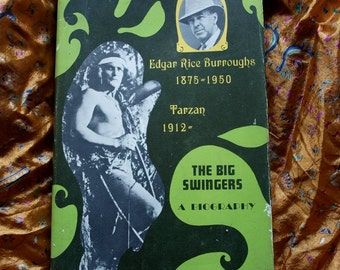 Tarzan Edgar Rice Burroughs The Big Swingers by Robert W. Fenton Prentice Hall Books 1st 1967 Jungle Adventure Biography