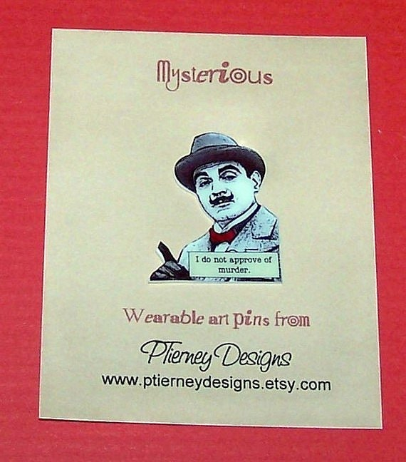 "Agatha Christie HERCULE POIROT ""Murder"" Mystery Quote Pin"