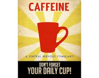 CAFFEINE 16x20 Coffee Art Print Vintage Style Propaganda Mug Cup Stimulant Geek Nerd Wall Art Decor Illustration Coffee Lover