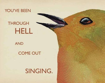 Been Through Hell Card - Bird - Art - Greeting - Singing - Music - Humor