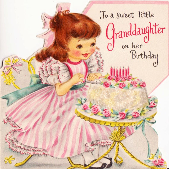 Images Of Vintage Girls First Birthday Card: Vintage Hallmark 1950s To A Sweet Little Granddaughter On Her