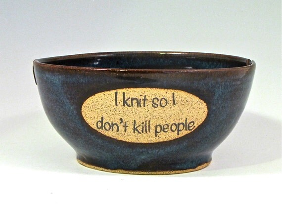 """Double slot yarn bowl in Floating Blue """"I knit so I don't kill people"""""""