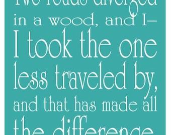 Graduation Gift, Congratulations Gift, Road Not Taken Art Print, Robert Frost Poem - Typography Print, Inspirational Quote 11 x 14