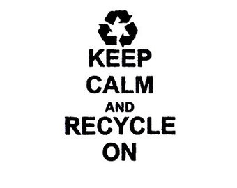 Keep Calm and recycle on Rubber Stamp