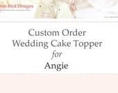 Reserved Custom Wedding Cake Topper Love Birds Flag Birds Paper Birds