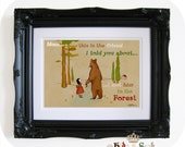 Mom, this is the friend I told you about...I met him in the forest.. -- Print 8 1/2 x 11 inches --
